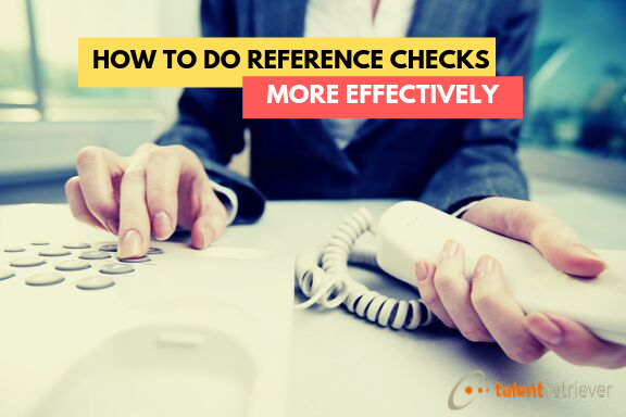 How to do Reference Checks More Effectively(1)