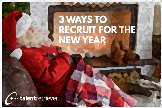 3 ways to recruit for the new year