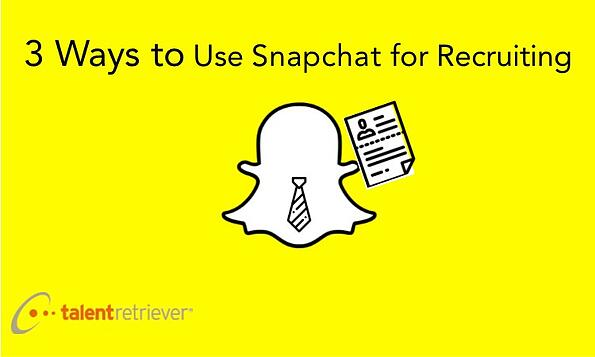 3 ways to use snapchat for recruiting pic