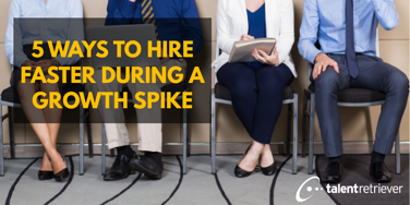 5 ways to hire faster